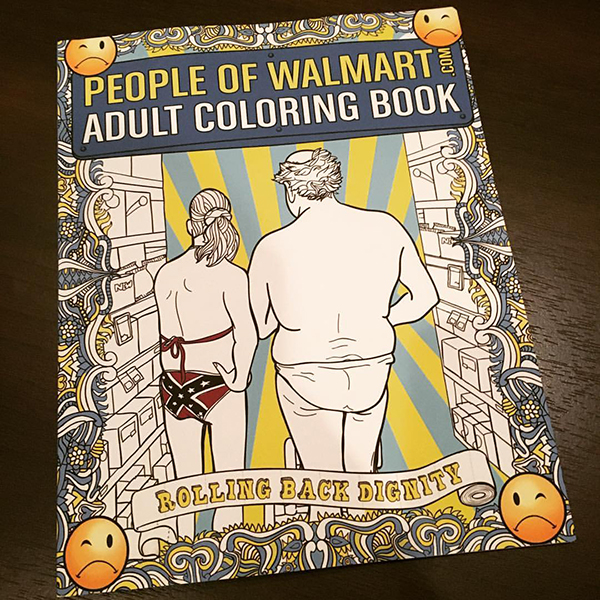 People of walmart adult coloring book now available Coloring book walmart